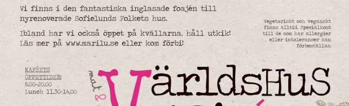Världshus Marilú – en hållbar mat- och mötesplats i Malmö