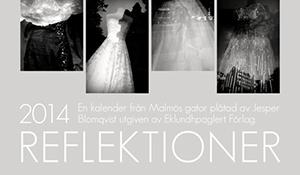 REFLEKTIONER – en väggkalender från Malmö