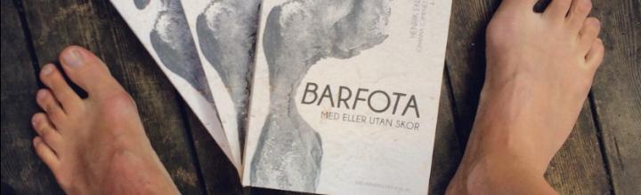 Fina ord om boken Barfota med eller utan skor